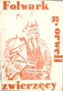 Orwell George: Folwark Zwierzęcy. bbb. Pies w garniturze, ręce w kieszeniach, na brzuchu: Londyn 1974 Odnowa - czerwony b.r. [1981] m-ws.pl